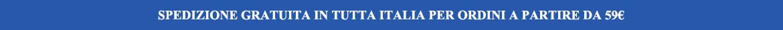 Spedizione gratiuta in tutta Italia per ordini a partire da 59€